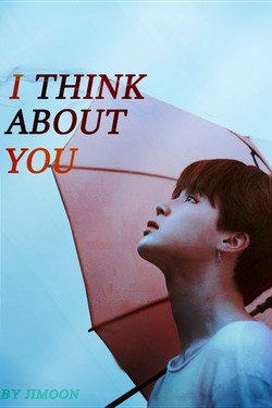 I think about you // Yoonmin