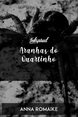 Aranhas do Quartinho