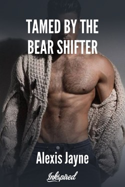 Tamed By The Bear Shifter