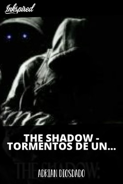THE SHADOW - TORMENTOS DE UN ASESINO