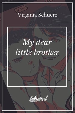 My dear little brother