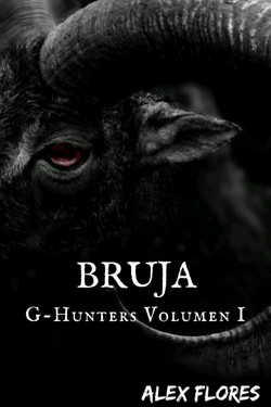 BRUJA ® |G-Hunters Volumen I