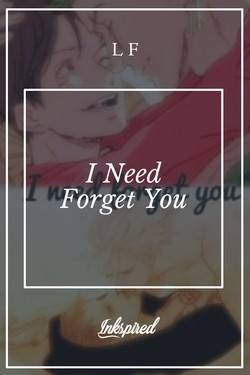 I Need Forget You