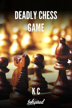 Deadly Chess Game