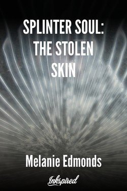 Splinter Soul: The Stolen Skin