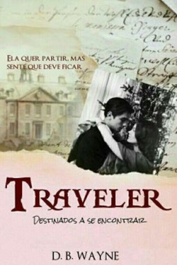 Traveler - Destinados a se encontrar