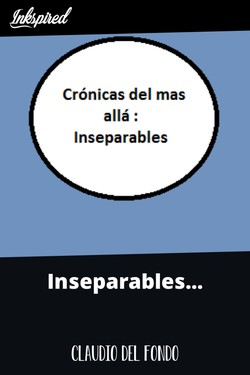 Inseparables...