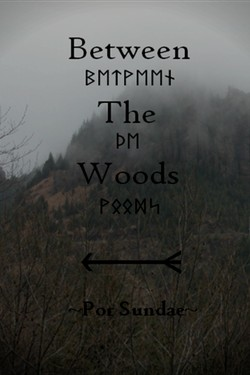 Between the Woods