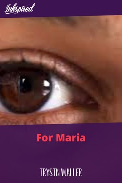 For Maria