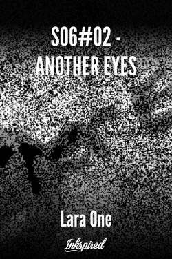S06#02 - ANOTHER EYES