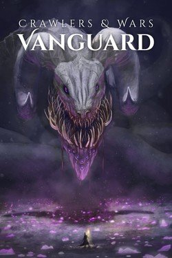 Crawlers and Wars: Vanguard