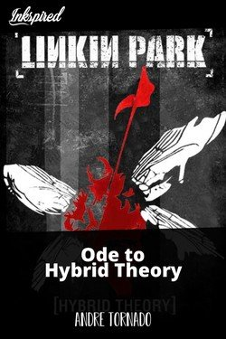 Ode to Hybrid Theory