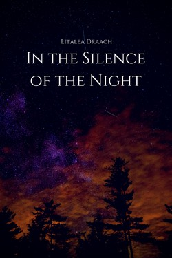 In the Silence of the Night