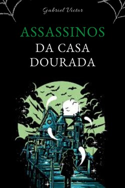 Assassinos da casa dourada