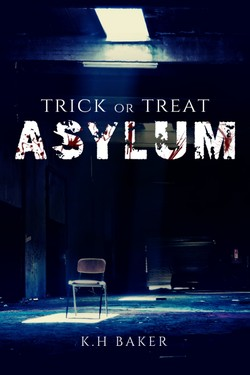 Trick or Treat: Asylum