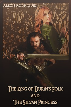 The King of Durin's Folk and The Silvan Princess