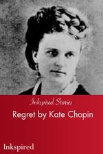 Regret by Kate Chopin