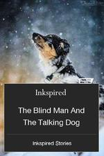 The Blind Man And The Talking Dog