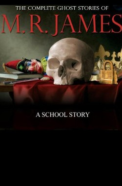 A School Story by M. R. James