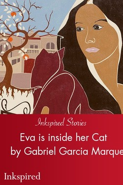 Eva is inside her Cat by Gabriel Garcia Marquez