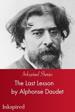 The Last Lesson by Alphonse Daudet