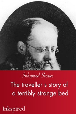 The traveller s story of a terribly strange bed